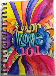 COLOR LOVE 101: Whimsical Art Journaling