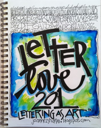 """LETTER LOVE 201""-Lettering As Art with Joanne Sharpe"